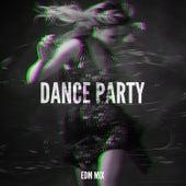 Dance Party EDM Mix de Various Artists