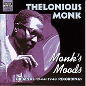 Monk, Thelonious: Monk's Moods (1944-1948) by Thelonious Monk