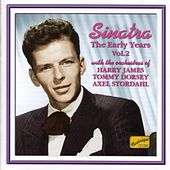 Sinatra, Frank: The Early Years, Vol. 2 (1939-1944) by Frank Sinatra