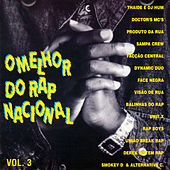 O Melhor do Rap Nacional, Vol. 3 by Various Artists