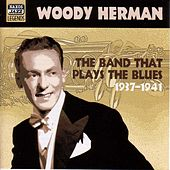 Herman, Woody: the Band That Plays the Blues (1937-1941) de Various Artists