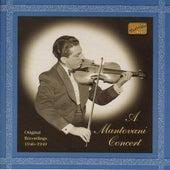 Mantovani Orchestra: A Mantovani Concert (1946-1949) by Annunzio Mantovani