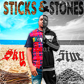 Sticks & Stones by Sky
