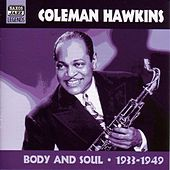 Hawkins, Coleman: Body and Soul (1933-1949) by Various Artists