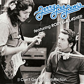 (I Can't Get No) Satisfaction (Alternate Version) by Jerry Lee Lewis