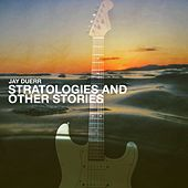 Stratologies and Other Stories de Jay Duerr