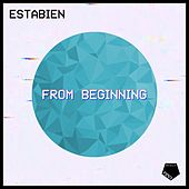 From Beginning von Estabien