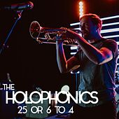 25 or 6 to 4 by Holophonics