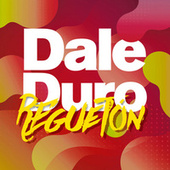 Dale Duro Reguetón de Various Artists