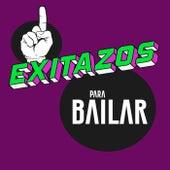 Exitazos Para Bailar di Various Artists