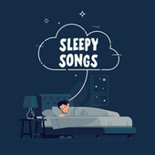 Sleepy Songs de Various Artists