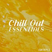 Chill Out Essentials, Edition 2 von Various Artists