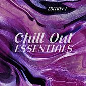 Chill Out Essentials, Edition 1 von Various Artists
