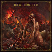 What a Time to Be Alive by Werewolves