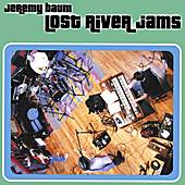 Lost River Jams de Jeremy Baum