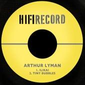 Ilikai / Tiny Bubbles von Arthur Lyman
