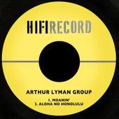 Moanin' / Aloha No Honolulu von The Arthur Lyman Group