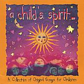 A Child's Spirit by Various Artists