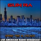 Springtime In Chicago (Live) de Sun Ra