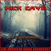 A New Morning (Live) de Nick Cave