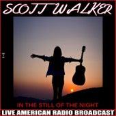 In the Still of the Night (Live) de Scott Walker