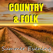 Country & Folk Summer Evening de Various Artists
