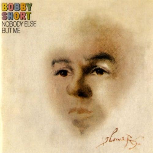 Nobody Else But Me by Bobby Short