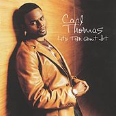 Let's Talk About It de Carl Thomas