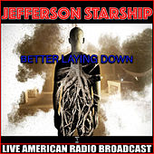 Lying Down (Live) by Jefferson Starship