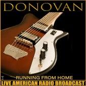 Running From Home (Live) de Donovan