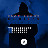 Devil's Footprints(Remixes) by Blac Tears