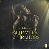 Betrayers & Traitors de Ash