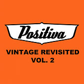Vintage Revisited, Vol. 2 de Positiva