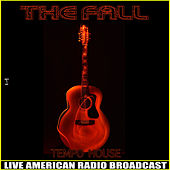 Tempo House (Live) by The Fall