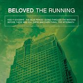 The Running by Beloved