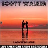 Lady's in Love (Live) de Scott Walker