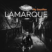 My Sacrifice by Lamarque