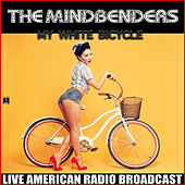 My White Bicycle (Live) de The Mindbenders