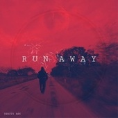 Run Away de Said The Toxicty Boy
