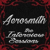 The Interview Sessions di Aerosmith