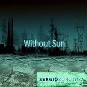 Without Sun de Sergio Zurutuza