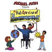 A Kid's Eye View of the Environment by Various Artists
