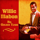 His Golden Years (Remastered) de Willie Mabon