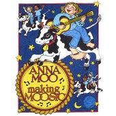 Making Moosic by Anna Moo