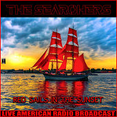 Red Sails In The Sunset (Live) de The Searchers