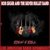 Rock'n'Roll (Live) by Bob Seger