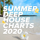 Summer Deep House Charts 2020 by Various Artists