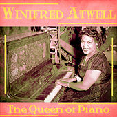 The Queen of Piano (Remastered) by Winifred Atwell
