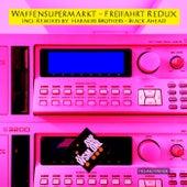Freifahrt Redux by Waffensupermarkt