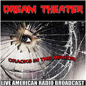 Cracks in the Mirror (Live) von Dream Theater